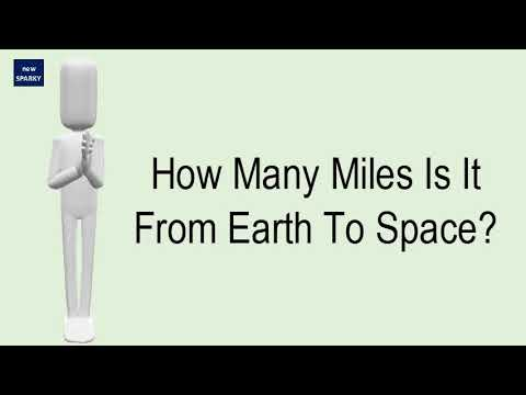 How many miles is it from earth to space?