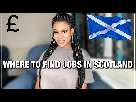 Where to find jobs in scotland | living in scotland | jobs in scotland | how to get jobs in scotland