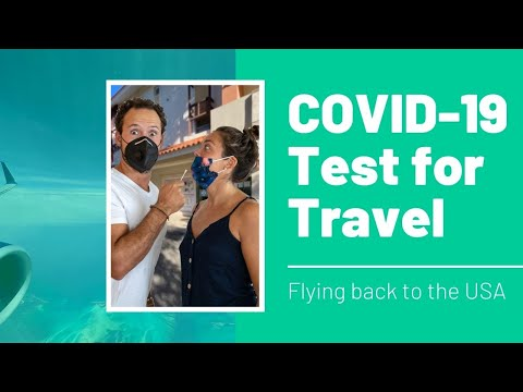 Covid-19 test for travel: getting back to the usa