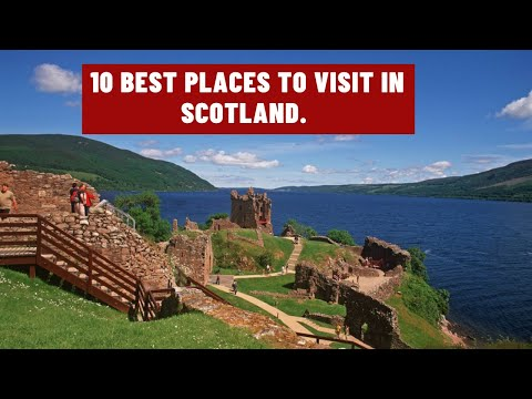 10 best places to visit in scotland.
