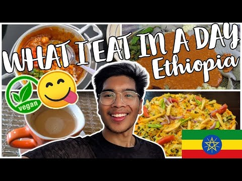 24 hours in addis ababa, ethiopia | what i eat in a day while travelling (vegan)