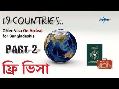 19 countries offer visa on arrival travel for bangladeshi ✈ part 02 ✈ travel info